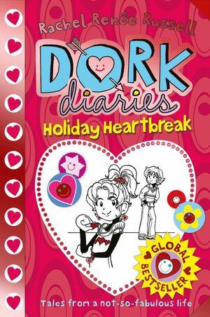DORK DIARIES/ 6. HOLIDAY HEARTBREAK