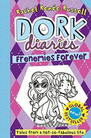 DORK DIARIES/ 11 FRENEMIES FOREVER