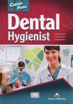 CAREER PATHS: DENTAL HYGIENIST STUDENT'S BOOK WITH CROSS-PLATFORM APPLICATION (I