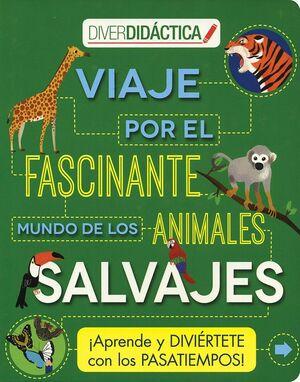 VIAJE POR EL FASCINANTE MUNDO DE LOS ANIMALES