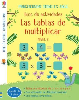 LAS TABLAS DE MULTIPLICAR BLOC DE ACTIVIDADES NIVEL2