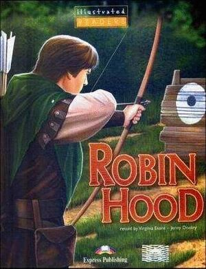 *** ROBIN HOOD. LEVEL 1. ILLUSTRATED READERS (+CD AUDIO)