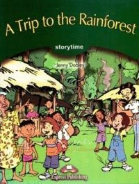 A TRIP TO THE RAINFOREST LEVEL 3