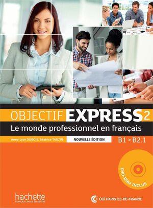 016 OBJECTIF EXPRESS 2 B1 - B2.1