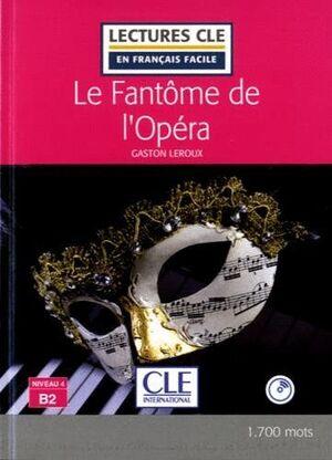LE FANTÔME DE L'OPERA - LIVRE+CD AUDIO - NIVEAU 3/B1