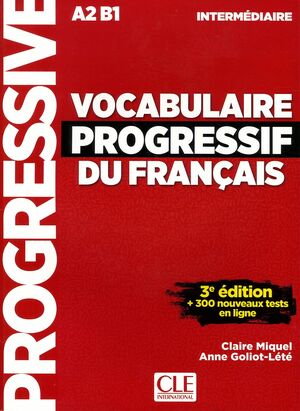 VOCABULAIRE PROGRESSIF DU FRANÇAIS - LIVRE+CD+APPLI-WEB - 3º EDITION NIVEAU INTERMEDIAIRE
