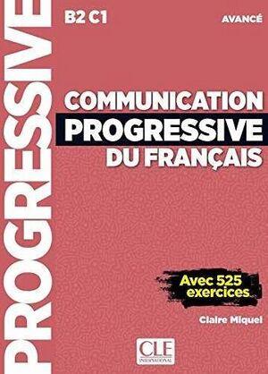 COMMUNICATION PROGRESSIVE DU FRANÇAIS - NIVEAU AVANCÉ B2-C1 - LIVRE + CD AUDIO -