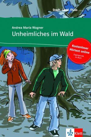 UNHEIMLICHES  IM WALD