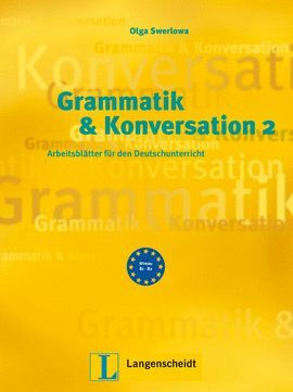GRAMMATIK & KONVERSATION 2 (B1-B2)