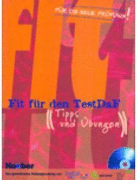05 /FIT FUR DEN TEST-DAF + CD (TIPPS UND UBUNGEN)