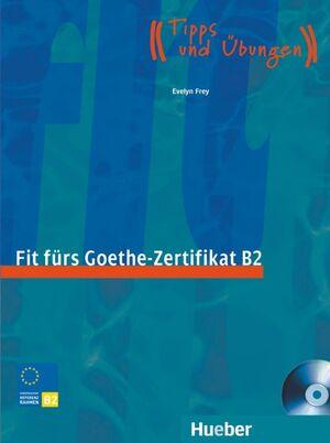 07 -FIT FURS GOETHE-ZERTIFIKAT B2 +CD (TIPPS UND UBUNGEN)