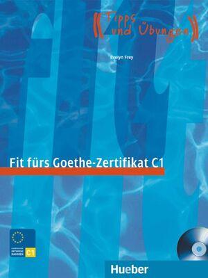 07 -FIT FURS GOETHE-ZERTIFIKAT C1 (+CD)-TIPPS UND UBUNGEN