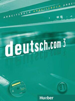 012 EJ. DEUTSCH.COM 3 (ARBEITSBUCH+CD) (B1) (ACTIVIDADES)