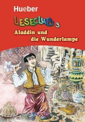ALADDIN UND DIE WUNDERLAMPE -LESECLUB 3