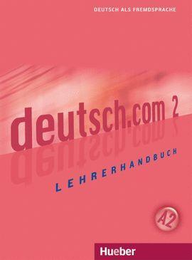 010 DEUTSCH.COM 2 A2 -LEHRERHANDBUCH