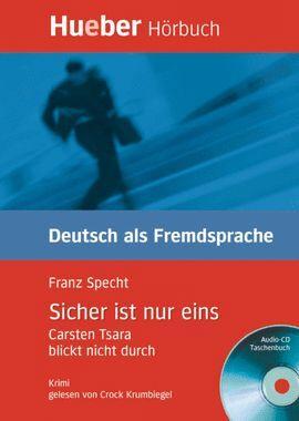 CD SICHER IST NUR EINS. DEUTSCH ALS FREMDSPRACHE (+CD)