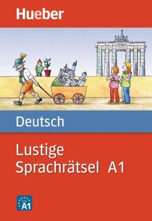 LUSTIGE SPRACHRATSEL A1 - DEUTSCH