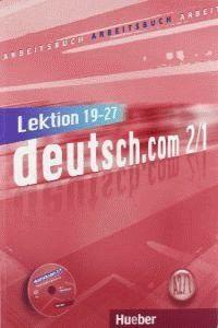 010 DEUTSCH. COM 2/1 (A2/1) ARBEITSBUCH (LEKTION 19-27)