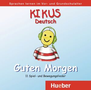 CD KIKUS GUTEN MORGEN!