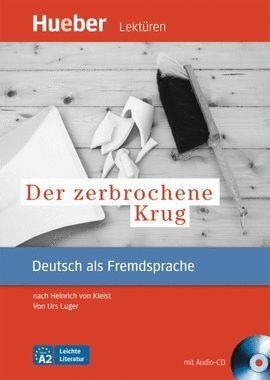 011 A2 DER ZERBROCHENE KRUG. LEKTUREN (+CD) -DEUTSCH ALS...