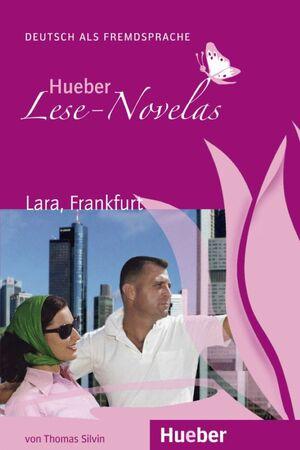 LARA,FRANKFURT. LESE-NOVELAS. A1. DEUTSCH ALS FREMDSPRACHE
