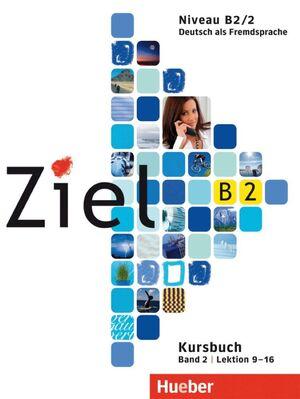 009 ZIEL B2 NIV.B2/2 -KURSBUCH LEKTION 9-16