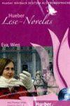 CD -EVA,WIEN. LESE-NOVELAS. A1. DEUTSCH ALS FREMDSPRACHE