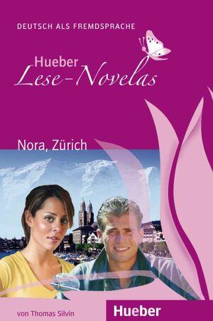 CD -NORA,ZURICH. LESE-NOVELAS. A1. DEUTSCH ALS FREMDSPRACHE