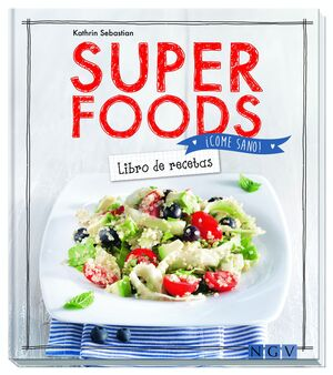 SUPER FOOD. LIBRO DE RECETAS