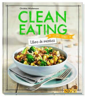 CLEAN EATING. LIBRO DE RECETAS