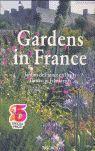 GARDENS IN FRANCE
