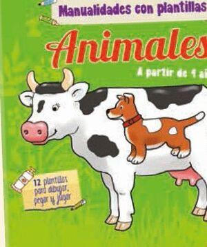 ANIMALES. MANUALIDADES CON PLANTILLAS