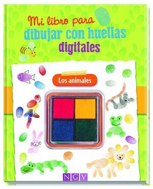 LOS ANIMALES. MI LIBRO PARA DIBUJAR CON HUELLAS DIGITALES