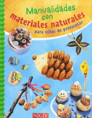 MANUALIDADES CON MATERIALES NATURALES PARA NIÑOS DE PREESCOLAR