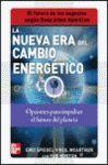 NUEVA ERA DEL CAMBIO ENERGETICO, LA. OPCIONES PARA IMPULSAR...