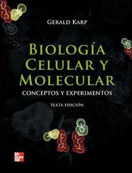 BIOLOGIA CELULAR Y MOLECULAR 6ªEDICION