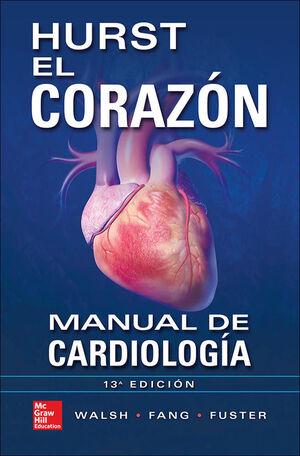 HURST EL CORAZON.  MANUAL DE CARDIOLOGIA