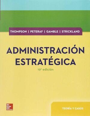 ADMINISTRACION ESTRATEGICA. TEORIA Y CASOS