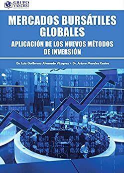 MERCADOS BURSATILES GLOBALES. APLICACION DE LOS NUEVOS METODOS DE INVERSION