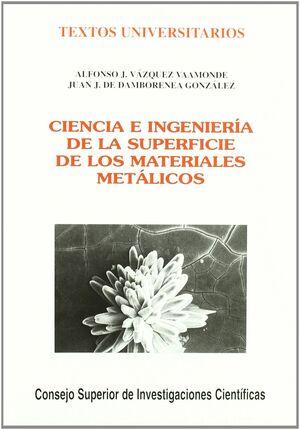 *** CIENCIA E INGENIERIA DE LA SUPERFICIE DE LOS MATERIALES METALICOS