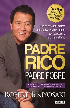 PADRE RICO, PADRE POBRE. EDICIÓN ESPECIAL AMPLIADA Y ACTUALIZADA EN TAPA DURA