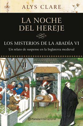 MISTERIOS DE LA ABADIA VI, LOS. LA NOCHE DEL HEREJE