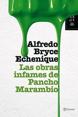 OBRAS INFAMES DE PANCHO MARAMBIO, LAS.