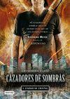 T3 CAZADORES DE SOMBRAS - CIUDAD DE CRISTAL