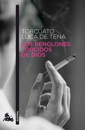 RENGLONES TORCIDOS DE DIOS, LOS