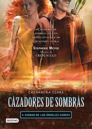 T4 CAZADORES DE SOMBRAS - CIUDAD DE LOS ANGELES CAIDOS