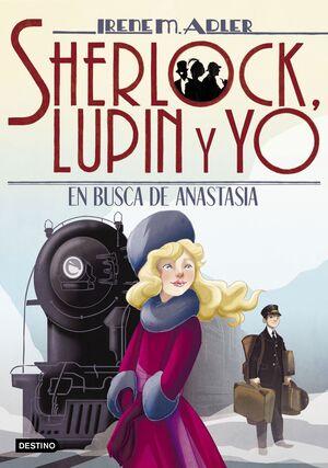 EN BUSCA DE ANASTASIA. SHERLOCK, LUPIN Y YO 14