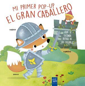 EL GRAN CABALLERO. MI PRIMER POP-UP