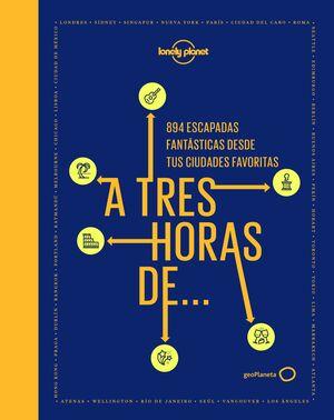 A TRES HORAS DE...