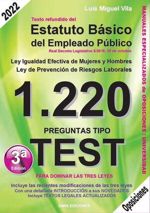 021 1220 PREGUNTAS TIPO TEST. TEXTO REFUNDIDO DEL ESTATUTO BÁSICO DEL EMPLEADO PÚBLICO. LEY DE IGUALDAD EFECTIVA DE MUJERES Y HOMBRES. LEY DE PREVENCI